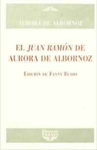 El-Juan-Ramon-de-Aurora-de-Albornoz,-Devenir-Ensayo,-2009