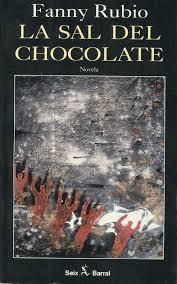 La sal del chocolate, Seix Barral, 1992